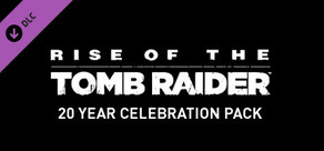 Rise of the Tomb Raider 20 Year Celebration Pack cover art