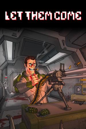 Let Them Come poster image on Steam Backlog