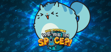 Holy Potatoes! We're in Space?! cover art