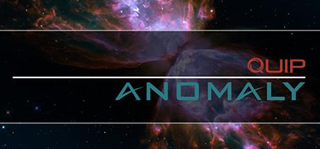 Quip Anomaly