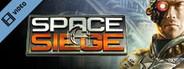 Space Siege Trailer