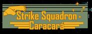 Strike Squadron: Caracará