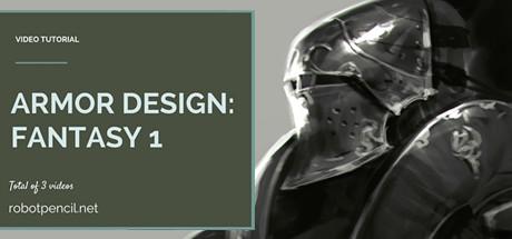 Robotpencil Presents: Armor Design: Fantasy