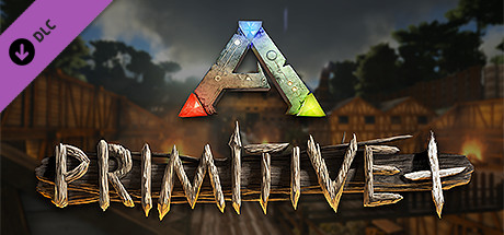Primitive+ ARK Total Conversion on Steam