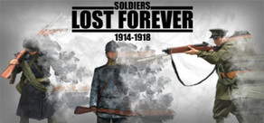 Soldiers Lost Forever (1914-1918)