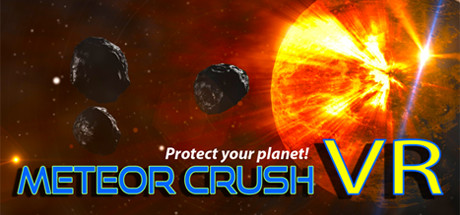 Meteor Crush VR