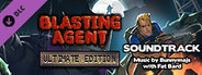 Blasting Agent: Ultimate Edition OST