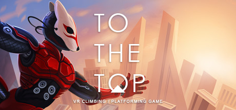 TO THE TOP On Steam