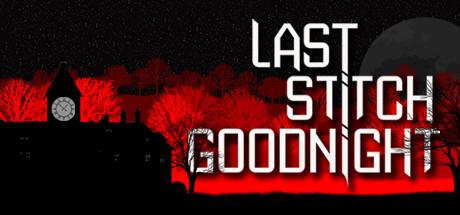 Last Stitch Goodnight On Steam