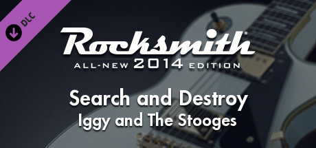 "Rocksmith® 2014 Edition - Remastered – Iggy and The Stooges - ""Search and Destroy"""