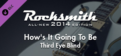 "Rocksmith® 2014 Edition – Remastered – Third Eye Blind – ""How's It Going To Be"""
