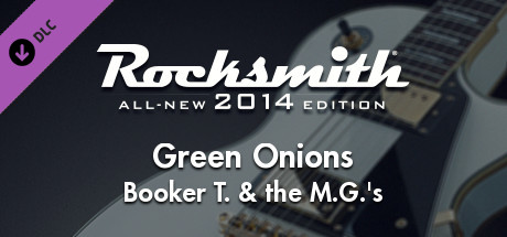 """Rocksmith® 2014 Edition – Remastered – Booker T. & the M.G.'s - """"Green Onions"""""""
