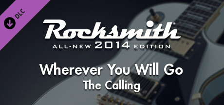 "Rocksmith® 2014 Edition – Remastered – The Calling - ""Wherever You Will Go"""