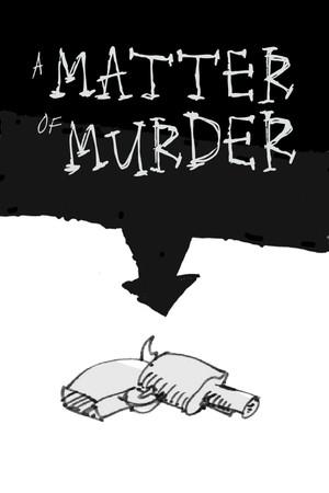 A Matter of Murder poster image on Steam Backlog