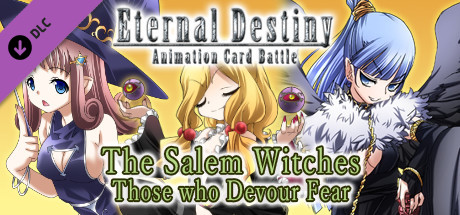 Eternal Destiny - The Salem Witches: Those who Devour Fear