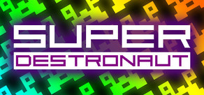 Super Destronaut cover art