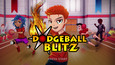 DodgeBall Blitz Free Download