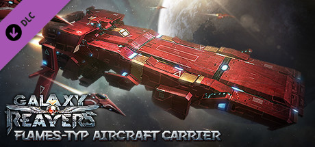 Galaxy Reavers: Flames-type Aircraft Carrier DLC