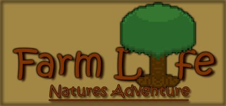 Farm Life: Natures Adventure