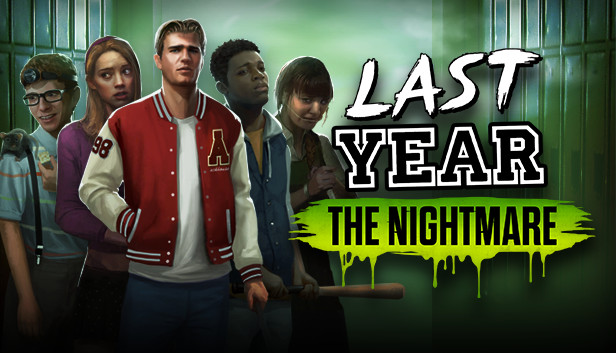 Last Year The Nightmare On Steam