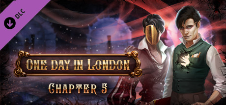 One Day in London - Chapter V