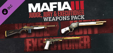 Mafia III - Judge, Jury and Executioner Weapons Pack