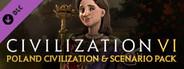 Sid Meier's Civilization® VI: Poland Civilization & Scenario Pack