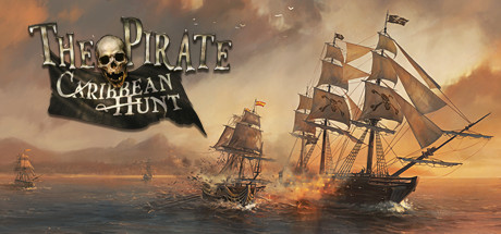 The Pirate: Caribbean Hunt on Steam
