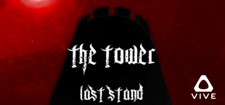 The Tower: Last Stand