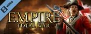 Empire: Total War Trailer
