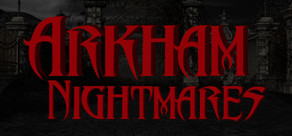 Arkham Nightmares