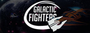 Galactic Fighters