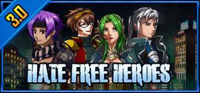 Hate Free Heroes RPG 2.0