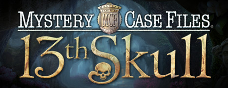 Mystery Case Files®: 13th Skull™ Collector's Edition - 神秘档案®:第十三只骷髅™ 收藏版