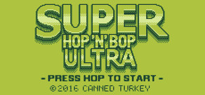 Super Hop 'N' Bop ULTRA cover art