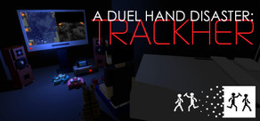 A Duel Hand Disaster: Trackher cover art