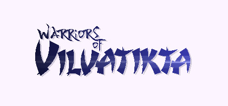 Warriors of Vilvatikta Steam Game