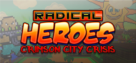 Radical Heroes: Crimson City Crisis cover art