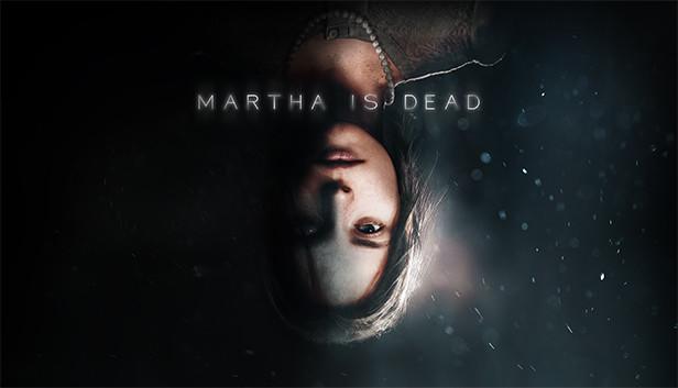 Martha Is Dead on Steam