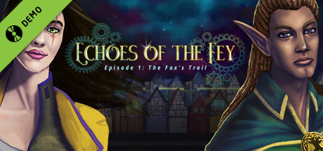 Echoes of the Fey - The Fox's Trail Demo