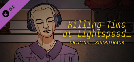 Killing Time at Lightspeed: Enhanced Edition Original Soundtrack