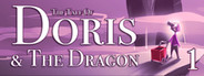 The Tale of Doris and the Dragon - Episode 1