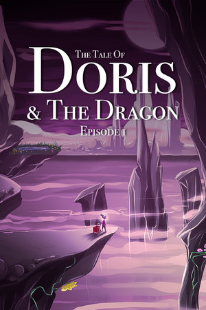 The Tale of Doris and the Dragon - Episode 1 poster image on Steam Backlog
