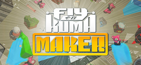 Fly to KUMA MAKER cover art
