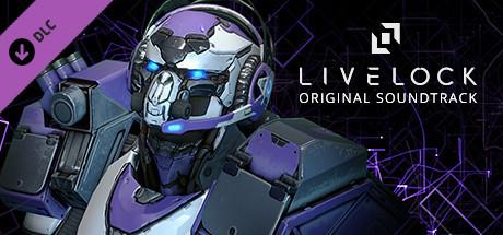 Livelock: Original Soundtrack