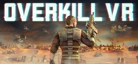 Overkill VR: Action Shooter FPS