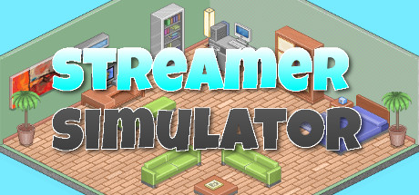 Streamer Simulator on Steam