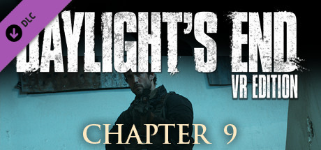 Daylight's End VR Edition - Chapter 9