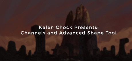 Kalen Chock Presents: Channels and Advanced Shape Tool