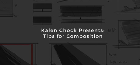 Kalen Chock Presents: Tips for Composition